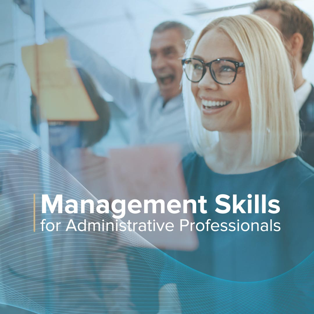 Management Skills for Administrative Professionals Live Event  Executive secretary conference training